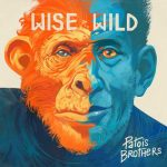 Patois Brothers – Wise And Wild