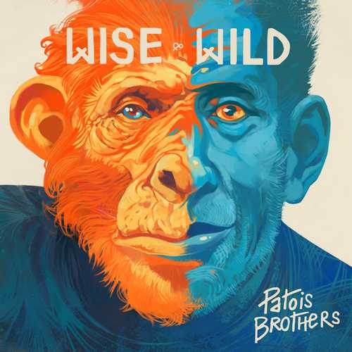 Patois Brothers - Wise and Wild