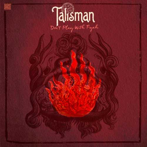 Talisman – Don't Play With Fyah