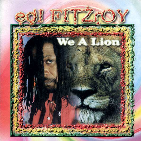 Edi Fitzroy - We A Lion