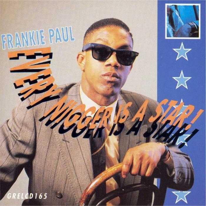 Frankie Paul - Every Nigger is a star