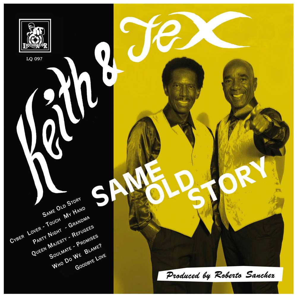 Keith & Tex – Same Old Story