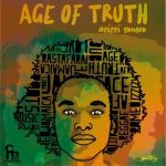 Azizzi Romeo – Age Of Truth (The Truth Unfolds)