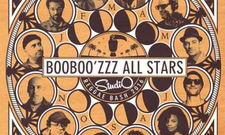 Booboo'Zzz All Stars – Studio Reggae Bash 2016