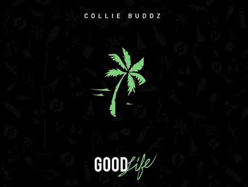 Collie Buddz – Good Life