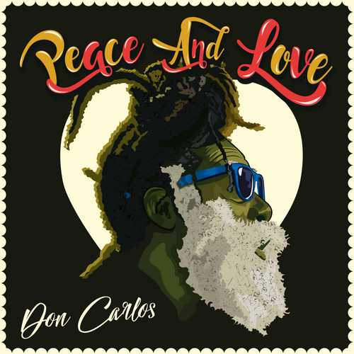 Don Carlos - Peace And Love (Single)