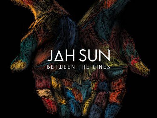 Jah Sun – Between The Lines
