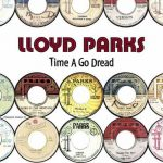 Lloyd Parks – Time A Go Dread