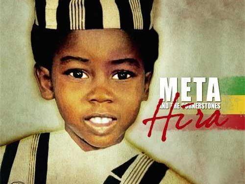 Meta & The Cornerstones – Hira