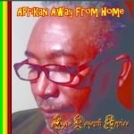 Ras Jozeph Spice – Afrikan Away From Home