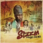 Sizzla – Fought For Dis