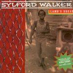 Sylford Walker – Lamb's Bread