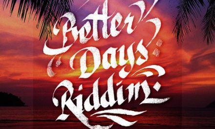 Various – Better Days Riddim
