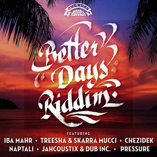 Various - Better Days Riddim | Reggae Vibes