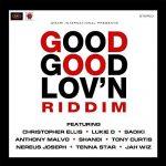Various – Good Good Lov'n Riddim