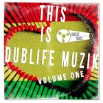 Various – This Is Dublife Muzik Volume One