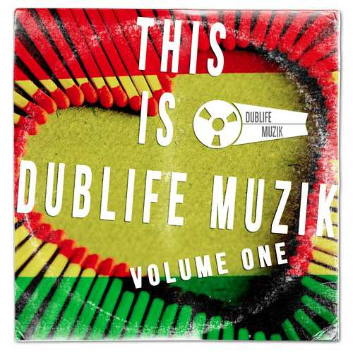 Various - This is Dublife Muzik Volume One