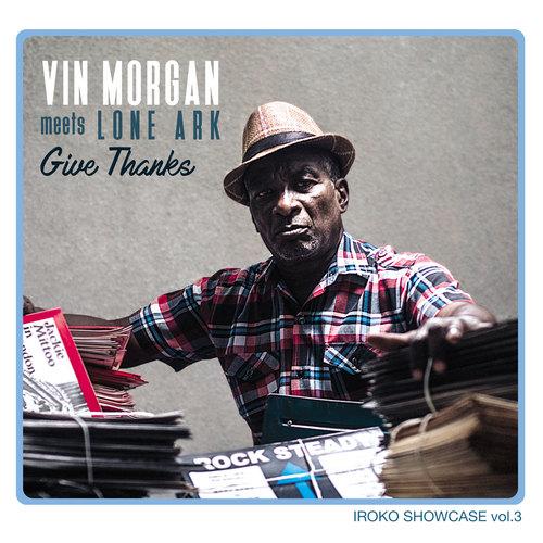 Vin Morgan – Give Thanks ~ Iroko Showcase Vol. 3