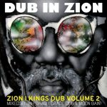 Zion I Kings – Dub In Zion
