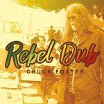 Chuck Foster – Rebel Dub