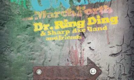 Dr. Ring Ding & Sharp Axe Band – Gwaan & March Forth