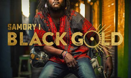Samory I – Black Gold