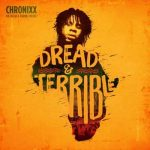 Chronixx – Dread & Terrible EP