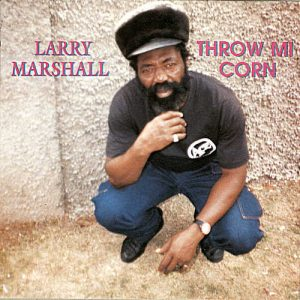 Larry Marshall - Throw Me Corn