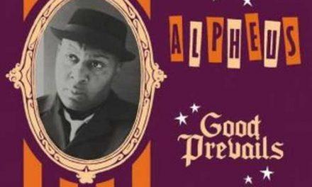 Alpheus – Good Prevails
