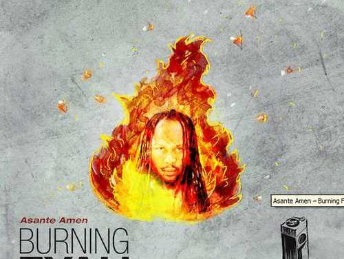 Asante Amen – Burning Fyah