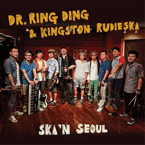 Dr. Ring Ding & Kingston Rudieska – Ska'n Seoul EP