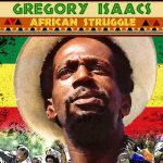 Gregory Isaacs – African Struggle
