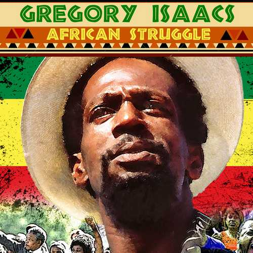 Gregory Isaacs - African Struggle