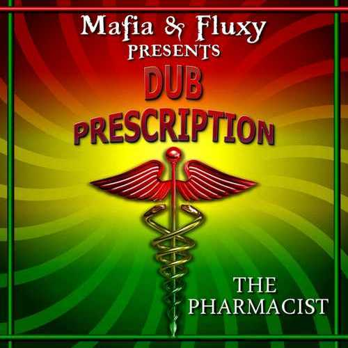 Mafia & Fluxy feat. The Pharmacist – Dub Prescription