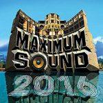 Various – Maximum Sound 2016