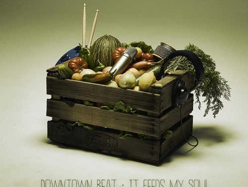 Downtown Beat – It Feeds My Soul EP