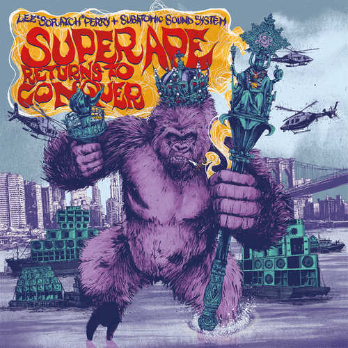 "Lee ""Scratch"" Perry & Subatomic Sound System – Super Ape Returns To Conquer"