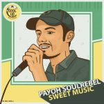 Payoh SoulRebel – Sweet Music