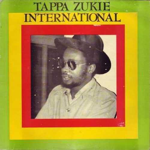 Tappa Zukie - International