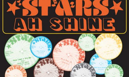 Various – Stars Ah Shine: Tapper Zukie Productions Stars Records 1976-1988