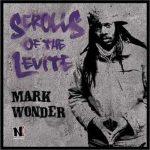 Mark Wonder – Scrolls Of The Levite