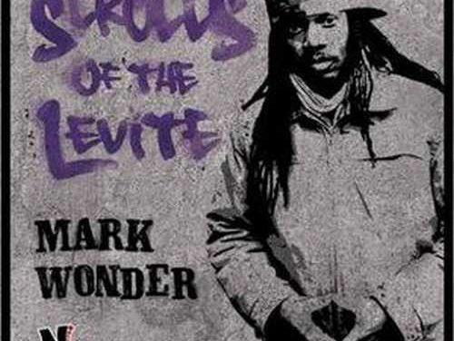 Mark Wonder – Scrolls Of The Levite