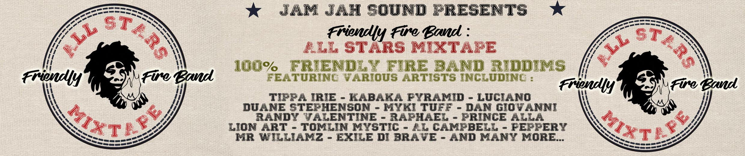 Jam Jah Presents Friendly Fire Band All Stars Mixtape