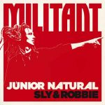 Junior Natural – Militant