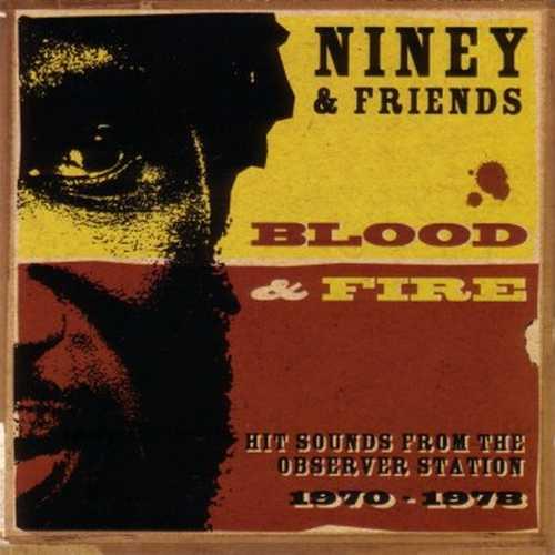 Niney & Frends - Blood & Fire