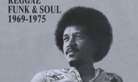 Derrick Harriott Reggae Funk & Soul 1969-1975