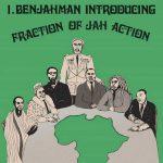 I.Benjahman – Fraction Of Jah Action