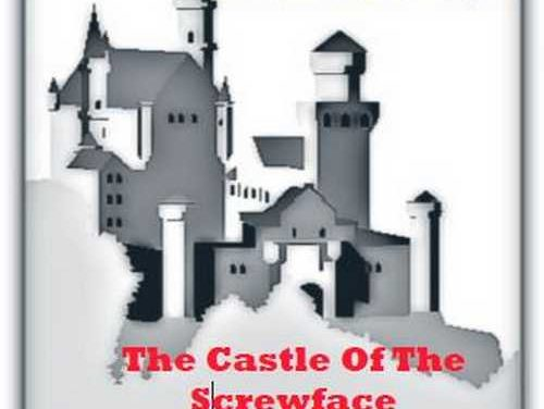 The Small Axe People – The Castle Of The Screwface
