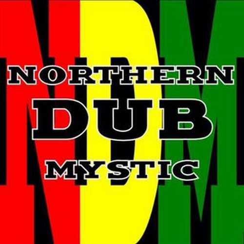 Northern Dub Mystic