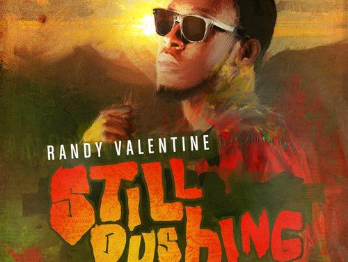 Randy Valentine – Still Pushing EP